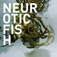 Neuroticfish - A Sign Of Life
