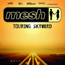 Mesh touring skyward 2016 Tour