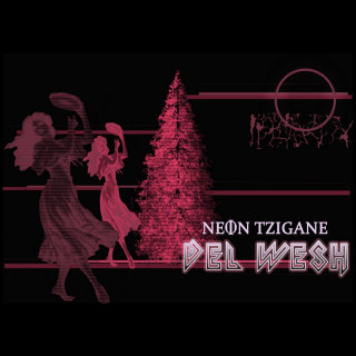 Neon Tzigane Del Wesh Cover