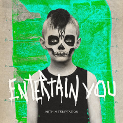 Within Temptation - Entertain You Single