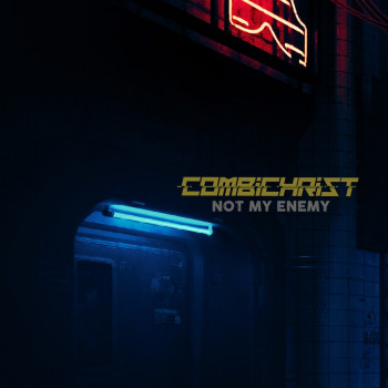 Combichrist - Not my enemy Single 2021