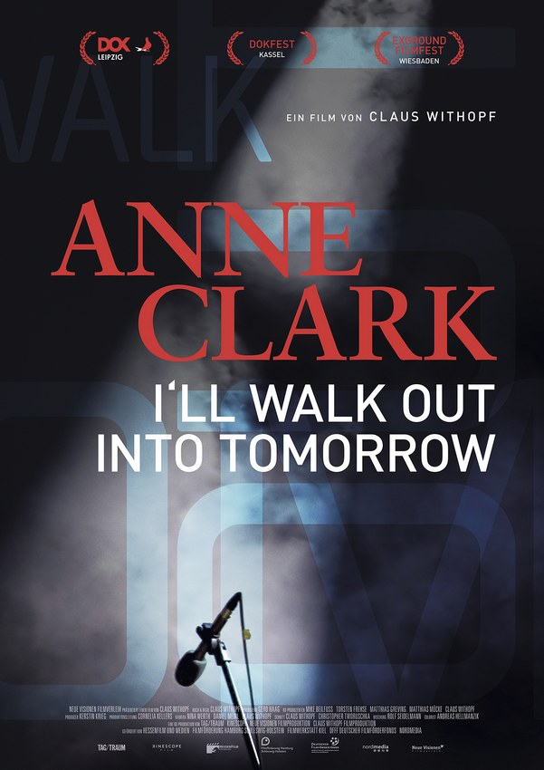 ANNE CLARK - Kinostart für die Doku - I'LL WALK OUT INTO TOMORROW
